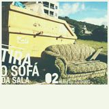 MixTape TiraOSofaDaSala #2