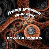 Friday Grooves Edwin Rutgers 22-01-2016
