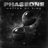 PhaseOne Matter Of Time Mix Adrian Campos