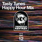 Tasty Tunes Happy Hour Mix 041219
