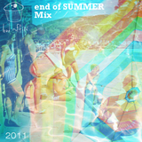 End of Summer mix 2011 by bad muffin