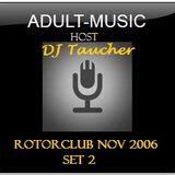 DJ Taucher - @ rotorclub nov 2006 set 2
