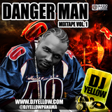 DJ YELLOW MIXTAPE PROJECT DANGERMAN PART 1