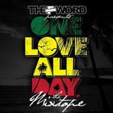 One Love All Day