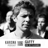 KARISMA PODCAST #106 - RUE DE PLAISANCE PART II