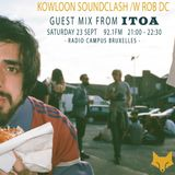 Kowloon Radio /w Itoa Guest Mix - Sept 2017