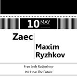 Free Ends 110: May Night with Maxim Ryzhkov and Zaec