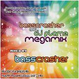 BassCrasher & DJ Flame Megamix mixed by BassCrasher (2012)