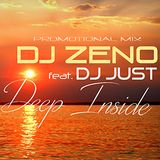 Dj Zeno feat. Dj Just - Deep Inside ( Promotional Mix )