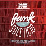 "Monster Jinx Podcast 3 - ""Funk do Solstício"" by DarkSunn"