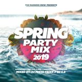 MaDnEsS CrEW SpRInG PaRTY miX