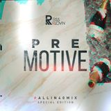# A L L I N 4 0 M I X - Pre Motive