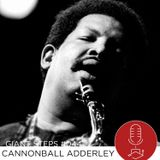Giant Steps #044: Cannonball Adderley
