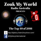 The Top 40 Zouk Tracks for 2016 played @ Sydney's Zouk World Party