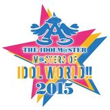 THE IDOLM@STER After M@STER OF IDOL WORLD!! 2015