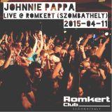 Johnnie Pappa - Live @ Romkert (Szombathely) 2015-04-11