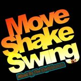 Move Shake Swing