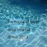 The House of Plain Deep into Fall Mix