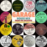 From The Archives - Garage House Mix 1992