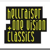 Hellraiser & One Vision Classics