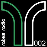 Rakes Radio 002