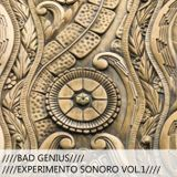 BAD GENIUS - EXPERIMENTO SONORO VOL1