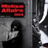 Mistique Affairs 004 [Dec 2011] on CUEBASE-FM