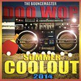 DJ DOO WOP COOLOUT 2014