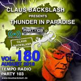 CLAUS BACKSLASH - THUNDER IN PARADISE VOL.180 # AUGUST 2018 ON TEMPO RADIO & PARTY 103