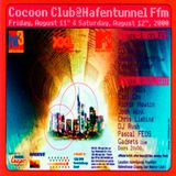 Josh Wink @ Cocoon Club At Hafentunnel Phase 2 - Hafentunnel Frankfurt - 12.08.2000