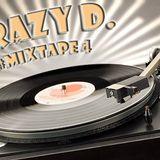 Crazy D. MixTape #4