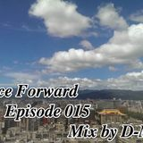 Trance Forward Episode 015 Mix by D-Mo Lin