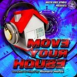 ► MOVE YOUR HOUSE #o1 ◀︎ mix by Richard Hercé