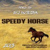 DJ Butesha - Speedy Horse (December 2013)
