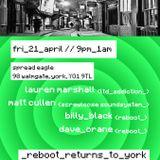 Billy Black b2b Dave Crane b2b Matt Cullen @ reboot_york - Part 1