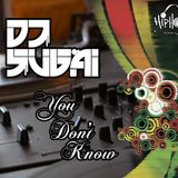 DJ Sugai - You Don't Know