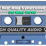 Hip Hop Syndrome 30 Mai 2016