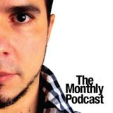 The Monthly Podcast (Episode 0001)