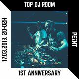 "PEZNT @ Top DJ Room - ""1st Anniversary Special"""