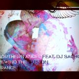 NORTHERN ANGEL FEAT. DJ SACHO - REWIND THE FUSION (TRANCE MIX)