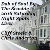 Dab Of Soul Llandudno Weekender 2016 Saturday Evening Guest Spot of Cliff Steele & Chris Anderton