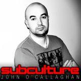 John O'Callaghan – Subculture Sundays (Guestmix Maria Healy) – 20-JUL-2014
