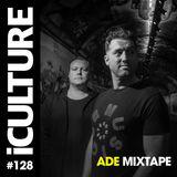 iCulture #128 - ADE Mixtape