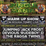 J J FROST & RAGGA TWINS .. JUNGLEMANIA SHOW
