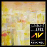 JorsRuhe 041 (Guest-mix Kris O'Neil)