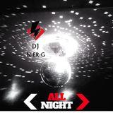 DJ N-er-G: All Night