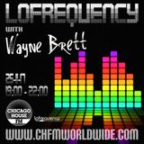 Wayne Brett's Lofrequency Show on Chicago House FM 25-11-17