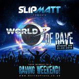 Slipmatt - World Of Rave #288