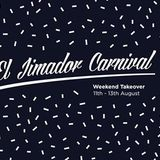 Live at Constellations El Jimador Carnival 12th August