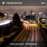 Advanced Dreams - Microcosmos Chillout & Ambient Podcast 014